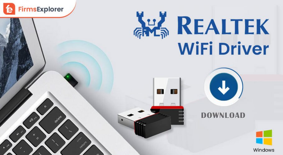 Realtek Wifi Driver Download, Install And Update On Windows PC